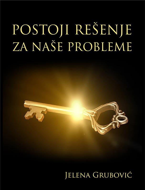 POSTOJI REŠENJE ZA NAŠE PROBLEME